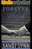 Forever Black (Forever Trilogy Book 1)
