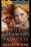 The Flawed Princess