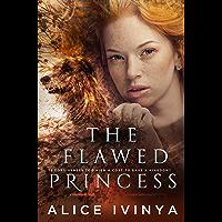 The Flawed Princess (English Edition)