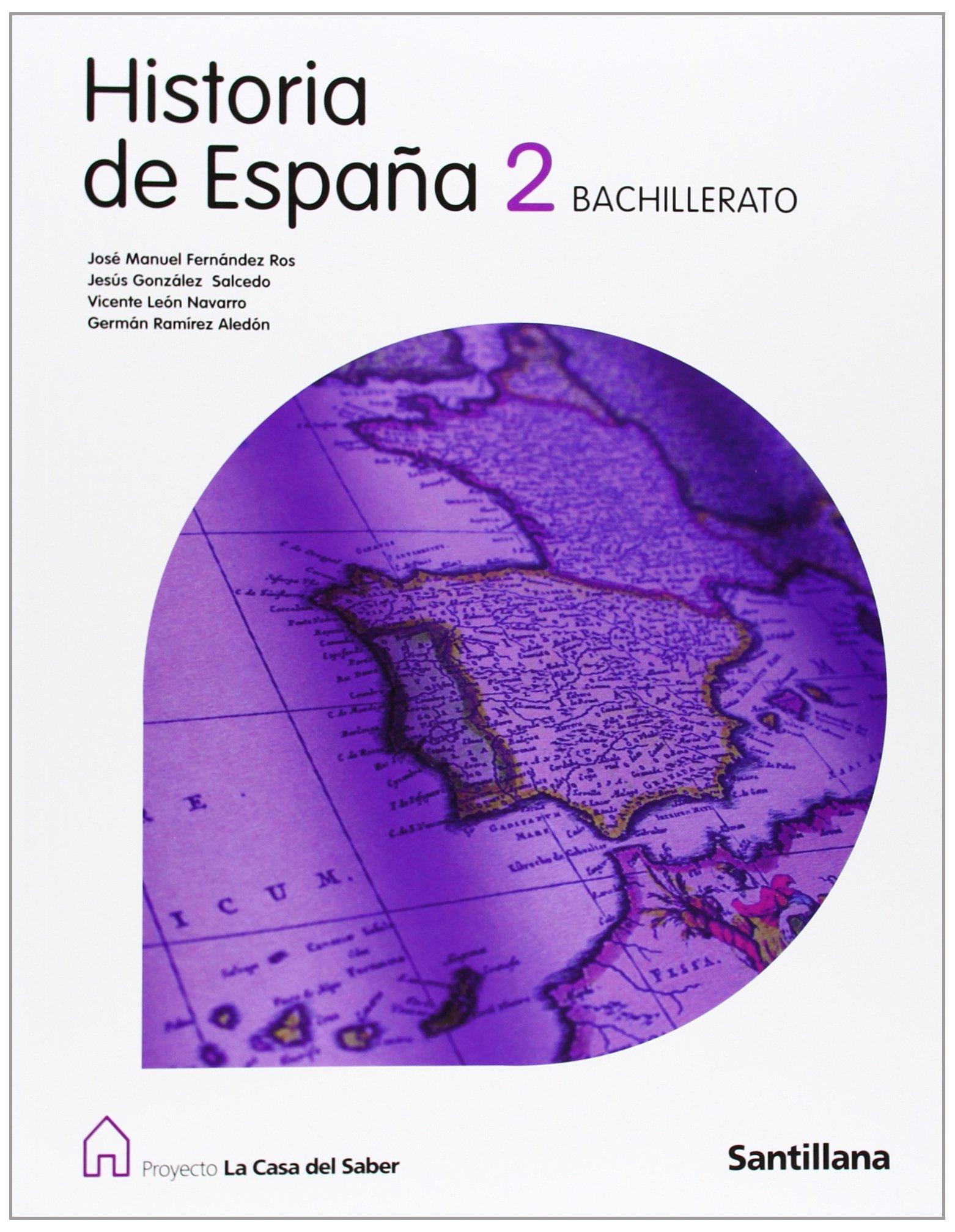 Proyecto La Casa del Saber, historia de España, 2 Bachillerato ...