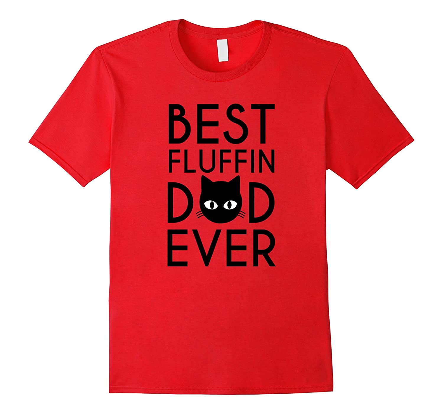 Best Fluffin Cat Dad Shirt Fathers Day Outfit Gift Funny Cat-TH