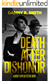 Death after Dishonor: A Dickie Floyd Detective Novel