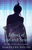 Echoes of Scotland Street (On Dublin Street)