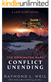 The Originator Wars: Conflict Unending: A Lost Fleet Novel (English Edition)