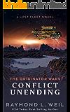 The Originator Wars: Conflict Unending: A Lost Fleet Novel