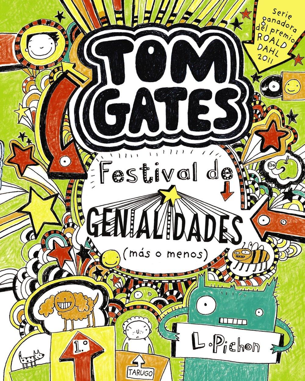 Tom Gates: Festival de genialidades más o menos Castellano - A Partir De 10  Años - Personajes Y Series - Tom Gates: Amazon.es: Liz Pichon, Daniel  Cortés ...
