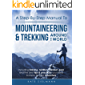 A Step-By-Step Manual To Mountaineering & Trekking Around The World