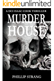 Murder House (DCI Cook Thriller Series Book 2)