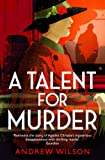 A Talent for Murder (Agatha Christie 1)