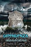 Dipendenza clandestina (Sotto copertura Vol. 2)
