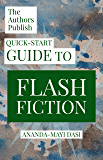 The Authors Publish Quick-Start Guide to Flash Fiction