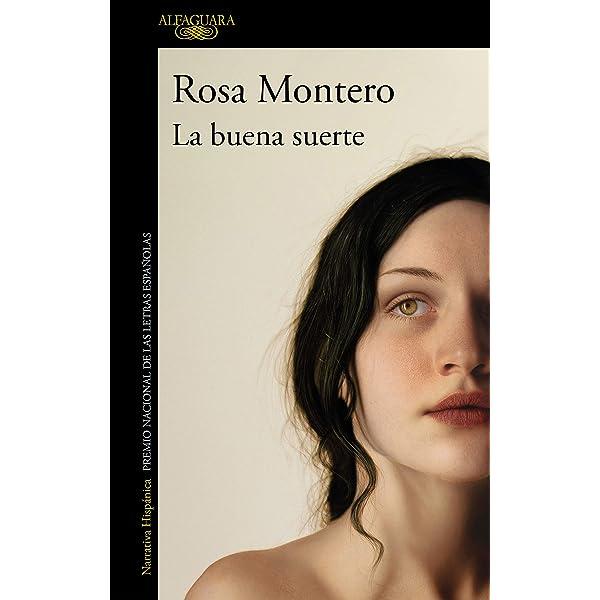 La Buena Suerte Spanish Edition Ebook Montero Rosa Kindle Store