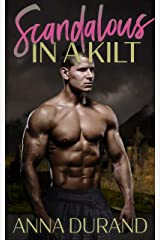 Scandalous in a Kilt (Hot Scots Book 3) Kindle Edition