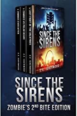 Since the Sirens: Zombie's 2nd Bite Edition: Sirens of the Zombie Apocalypse, Books 4-6 Kindle Edition