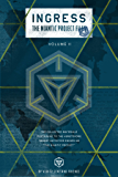 Ingress: The Niantic Project Files, Volume 2 (Ingress -The Niantic Project Files) (English Edition)