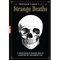 The Fortean Times Book of Strange Deaths MagBook
