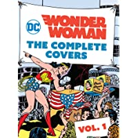 DC Comics. Wonder Woman. The Complete Covers 1