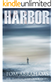 Harbor: A Post Apocalyptic/Dystopian Adventure (The Traveler Book 8)