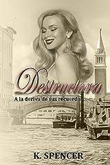 DESTRUCTORA (Spanish Edition) Kindle Edition