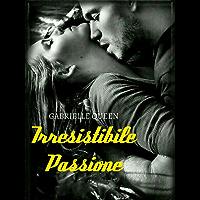Irresistibile Passione