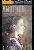 Another Side of Forever (Other Side of Forever series Book 3)