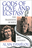 Gods of Love and Ecstasy: The Traditions of Shiva and Dionysus (English Edition)