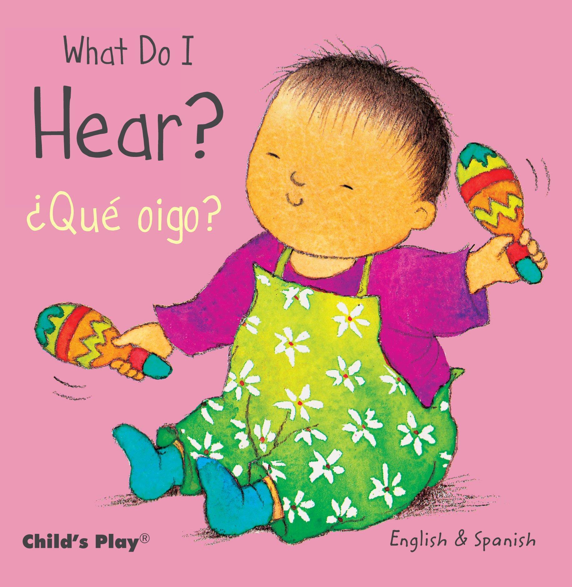 What Do I Hear? / ¿Qué oigo? (Small Senses Bilingual)