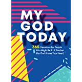 My God Today: 365 Devotions For People Who Might Be A Lil Ratchet (But God Knows Your Heart)