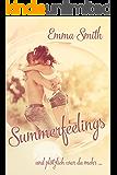 Summerfeelings: Und plötzlich war da mehr