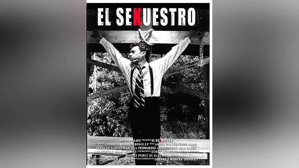 The Kidnapping (El sekuestro)