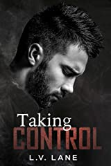 Taking Control: An Alpha and Omega dark science fiction romance (The Controllers Book 1) Kindle Edition