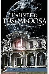 Haunted Tuscaloosa Hardcover
