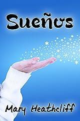 Sueños (De La Peña nº 0) (Spanish Edition) Kindle Edition