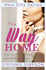The Way Home (New City Series) Kindle Edition