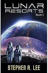 Lunar Resorts: Volume 1 Kindle Edition