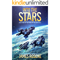 Into the Stars (Rise of the Republic Book 1)