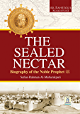 The Sealed Nectar | Biography of Prophet Muhammad