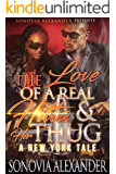 The Love Of A Real Hitta & Her Thug: A New York Tale