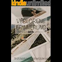 Verlorene Erinnerung (Buch 1) (German Edition)