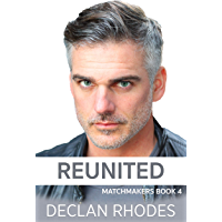 Reunited: Matchmakers Book 4 (English Edition)