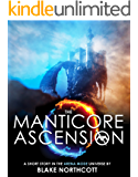 The Manticore Ascension: A Short Story in the Arena Mode Universe