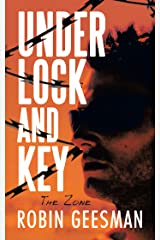 Under Lock and Key: The Zone Kindle Edition