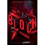 The Block (The Second Book of The Loop Trilogy) (2)