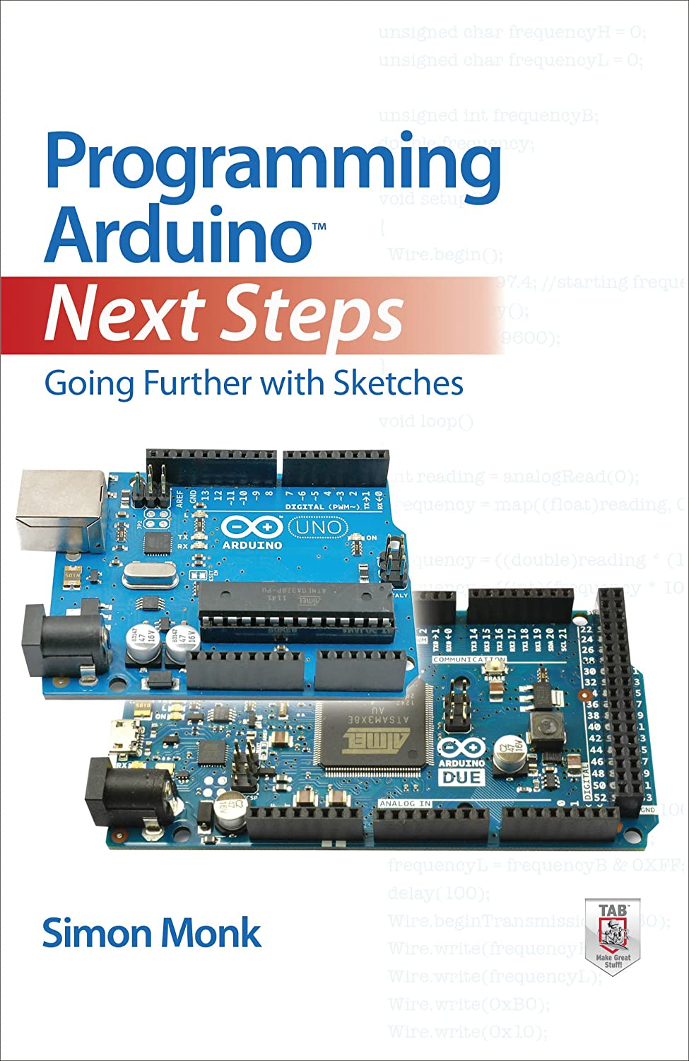 Programming Arduino Next Steps: Going Further with Sketches ...