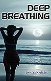 Deep Breathing: Lesbian Erotica Quick Read