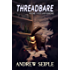 Threadbare Volume 1: Stuff and Nonsense