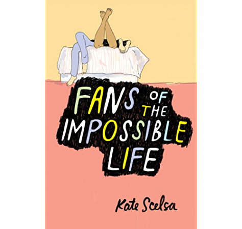 Amazon Com Fans Of The Impossible Life Ebook Scelsa Kate Kindle Store