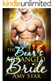 The Bear's Arranged Bride: A Steamy Paranormal Romance (Bears With Money Book 8)