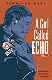 Pemmican Wars (A Girl Called Echo Book 1)