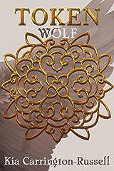 Token Wolf (Token Huntress Book 3) Kindle Edition